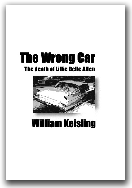 The Wrong Car by William Keisling